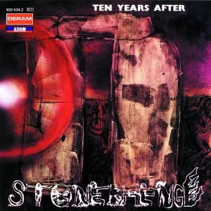 TEN YEARS AFTER - Stonedhenge CD REMASTER+BONUS TRACKS
