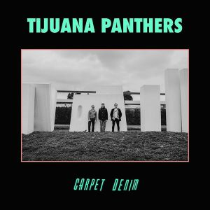 TIJUANA PANTHERS - Carpet Denim LP Innovative Leisure