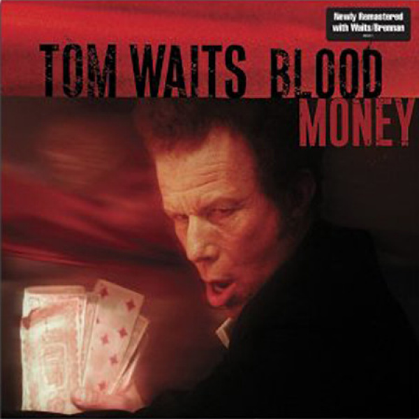 TOM WAITS - Blood Money LP UUSI Anti Inc.