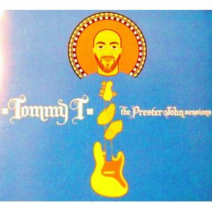TOMMY T - Prester John Sessions CD