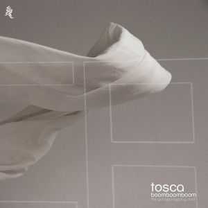 TOSCA - Boom Boom Boom (The Going Going Going Remixes) 2x12""