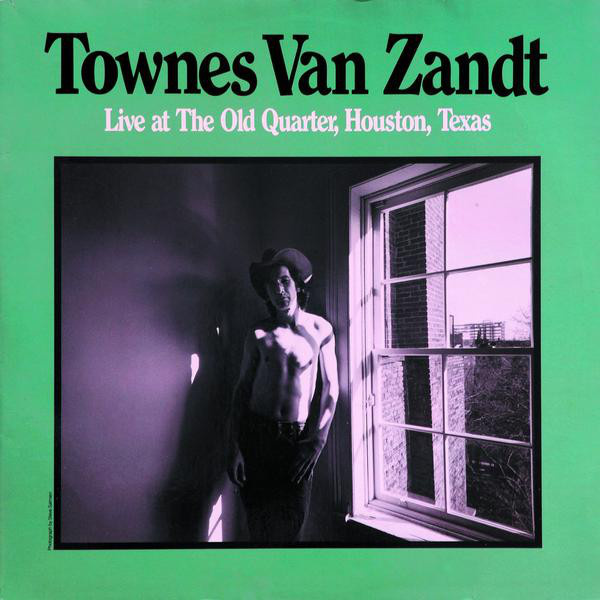 TOWNES VAN ZANDT - Live At The Old Quarter, Houston, Texas 2LP Fat Possum