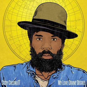 CHESNUTT CODY - My Love Divine Degree CD
