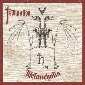 TRIBULATION - Melancholia LP LTD 200 CLEAR vinyl