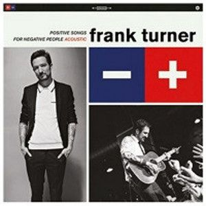 TURNER FRANK - Positive Songs For Negative People (Acoustic) LP