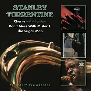 TURRENTINE STANLEY - Cherry / Don't Mess With Mister T. / the Sugar Man 2CD