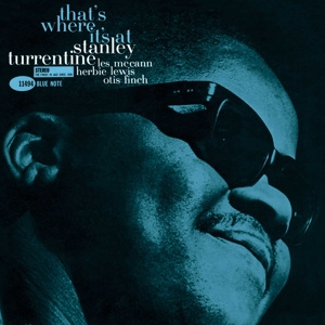 TURRENTINE STANLEY - That's Where It's At LP Note Tone Poet Series