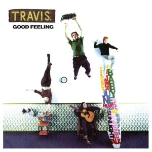 TRAVIS - Good Feeling LP