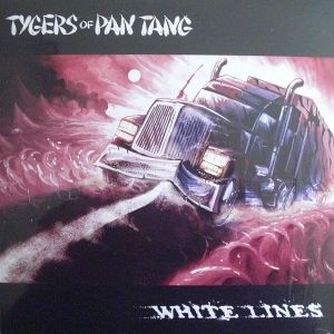 "TYGERS OF PAN TANG - White Lines 12"" EP Mighty Music LTD 500 COPIES"