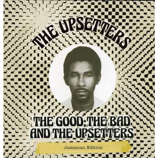 UPSETTERS - The Good The Bad And The Upsetters LP Hot Milk UUSI