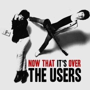 "THE USERS - Now That It's Over 7"" Love Child Records LTD PINK"