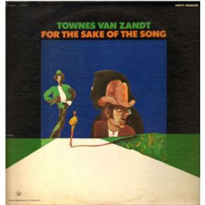 VAN ZANDT TOWNES - For the Sake of the Song CD