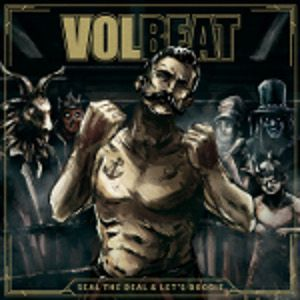 VOLBEAT - Seal The Deal & Let's Boogie 2LP+CD