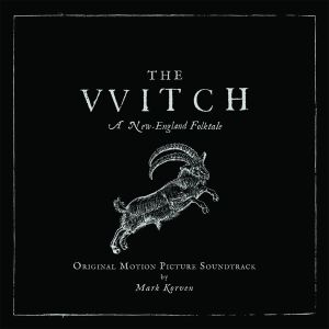 SOUNDTRACK - MARK KORVEN - The VVitch (A New-England Folktale) LP UUSI Milan