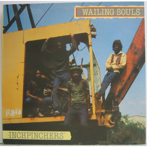 WAILING SOULS - Inchpinchers LP Greensleeves Records