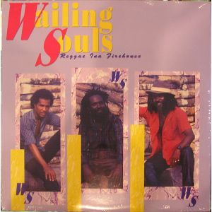 WAILING SOULS - Reggae Ina Firehouse LP Live & Learn Records M-