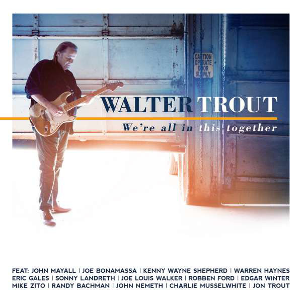 WALTER TROUT - We're All In This Together 2LP UUSI