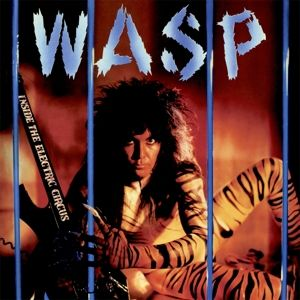 WASP - Inside the Electric Circus CD