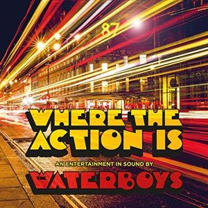WATERBOYS - Where the Action is 2CD DELUXE EDITION