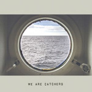 WE ARE CATCHERS - We Are Catchers LP Domino