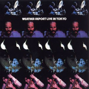 WEATHER REPORT - Live in Tokyo 2CD