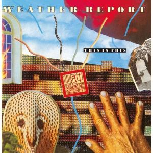 WEATHER REPORT - This jazz/The Jaco years