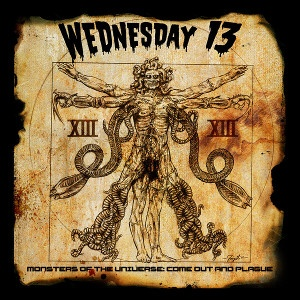 WEDNESDAY 13 -  Monsters Of The Universe: Come Out And Plague LP+7""