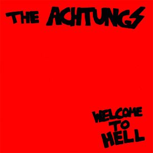 ACHTUNGS - Welcome To Hell LP BLACK VINYL LTD 150 Copies