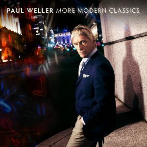 WELLER PAUL - More Modern Classics 3CD DELUXE EDITION