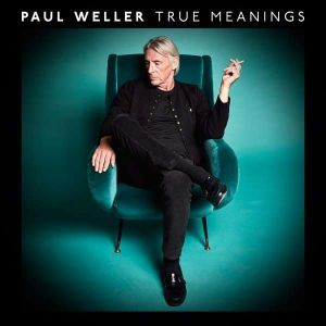 WELLER PAUL - True Meanings CD Deluxe edition, DVD sized coverpak, 28 page booklet
