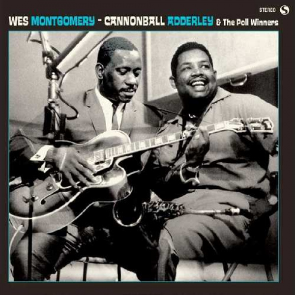 WES MONTGOMERY & ADDERLEY CANNONBALL - Wes Montgomery Cannonball Adderley & the Poll Winners LP SPIRAL RECORDS