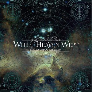 WHILE HEAVEN WEPT - Suspended At Aphelion 2LP NUCLEAR BLAST