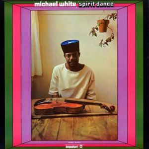 WHITE MICHAEL - Spirit Dance 2LP Universal Sound