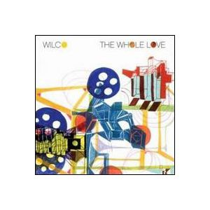 WILCO - The Whole Love 2CD