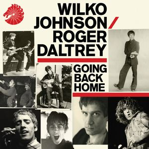 JOHNSON WILKO/ROGER DALTREY - Going Back Home