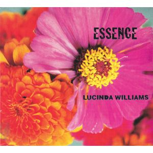 WILLIAMS LUCINDA - Essence