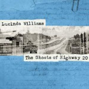 WILLIAMS LUCINDA - Ghost of Highway 20 2CD