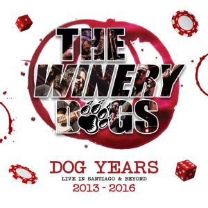 WINERY DOGS - Dog Years - Live in Santiago & Beyond 2013-2016 3LP UUSI
