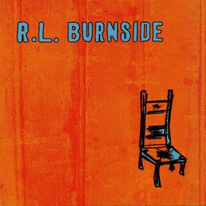 R.L. BURNSIDE - Wish I was in heaven