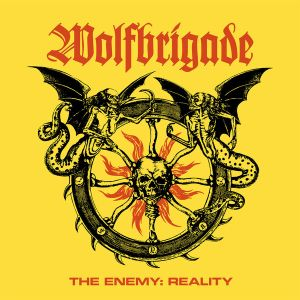 WOLFBRIGADE - The Enemy : Reality LP UUSI Southern Lord