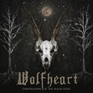 WOLFHEART - Constellation of the Black Light LP