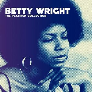 WRIGHT BETTY - Platinum Collection