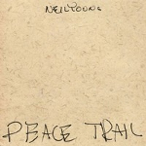 YOUNG NEIL - Peace Trail LP