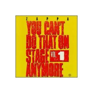 ZAPPA FRANK - You Can´t Do That on Stage Anymore vol. 1 2CD