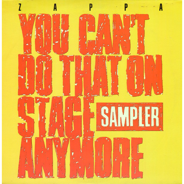 ZAPPA FRANK - You Can't Do That On Stage Anymore (Sampler) 2LP RSD2020 release
