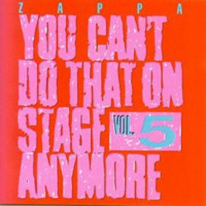 ZAPPA FRANK - You Can´t Do That on Stage Anymore vol. 5 2CD
