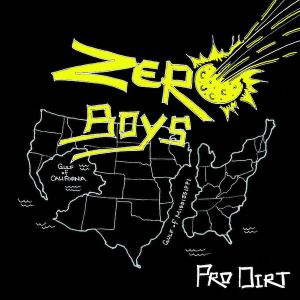 ZERO BOYS - Pro Dirt 7-INCH EP UUSI 1234GoRecords LTD RED VINYL