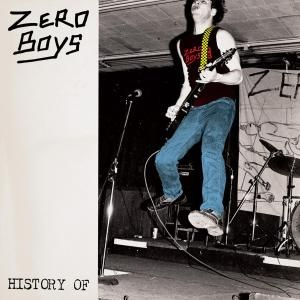 ZERO BOYS - History of CD