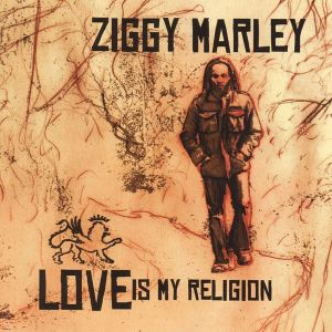 ZIGGY MARLEY - Love Is My Religion LP UUSI Tuff Gong