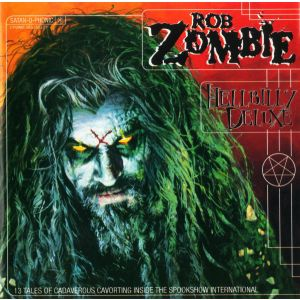 ZOMBIE ROB - Hellbilly Deluxe